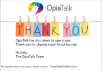 OpiaTalk out of funding and shuts down